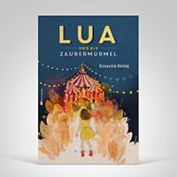 Lua und die Zaubermurmel, Cover-Abbildung
