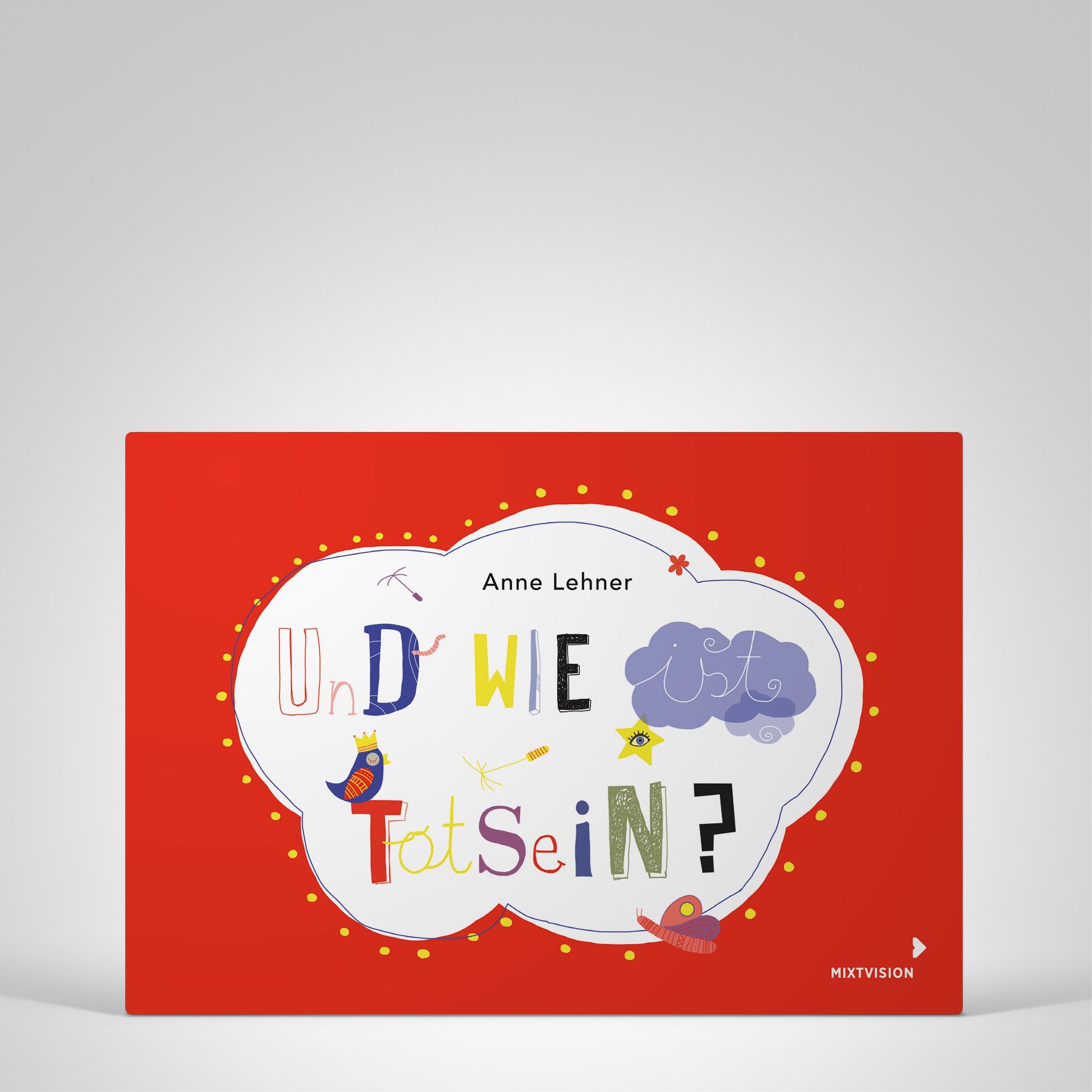 Und wie ist Totsein?, Cover-Abbildung