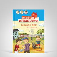 Der verr�ckte Erfinderschuppen - Der Hitzefrei-Regler (Bd. 3), Coverbild