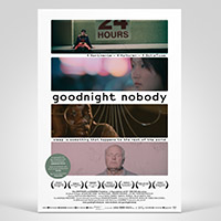 goodnight nobody, Film