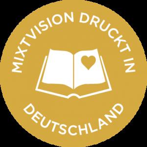 Mixtvision druckt in Deutschland